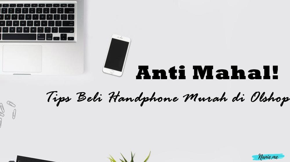 tips beli handphone murah