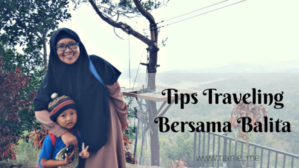 tips traveling bersama balita